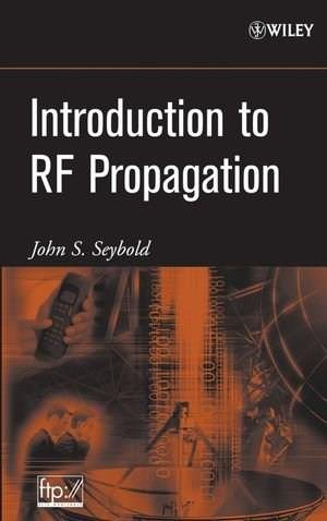 Introduction to RF Propagation, by Seybold 9780471655961