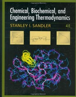 Chemical, Biochemical, and Engineering Thermodynamics 4 PKG 9780471661740