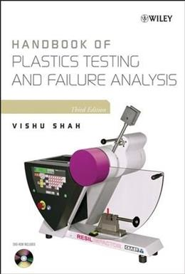 Handbook of Plastics Testing and Failure Analysis, by Shah, 3rd Edition 3 w/DVD 9780471671893