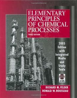 Elementary Principles of Chemical Processes 3 w/CD 9780471687573