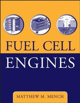 Fuel Cell Engines, by Mench 9780471689584