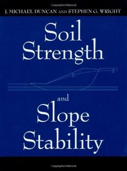 Soil Strength And Slope Stability, by Duncan 9780471691631