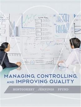 Managing, Controlling, and Improving Quality 1 9780471697916