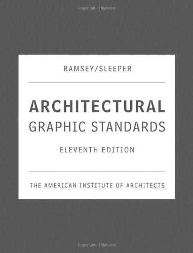 Architectural Graphic Standards, by Pressman, 11th Edition 9780471700913