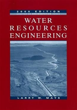 Water Resources Engineering, by Mays 9780471705246