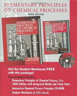Elementary Principles of Chemical Processes, by Felder, 3rd Edition, 2 BOOK SET 3 PKG 9780471720638