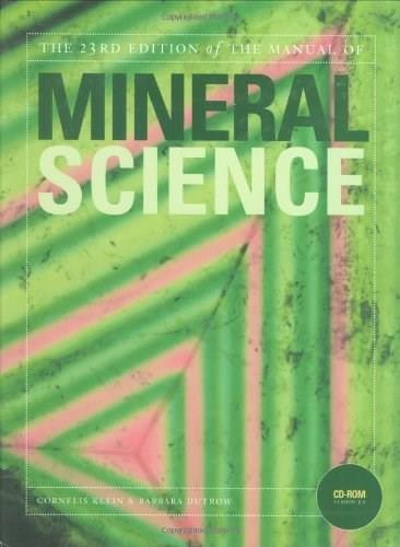 Manual of Mineral Science, by Klein, 23rd Edition 23 w/CD 9780471721574