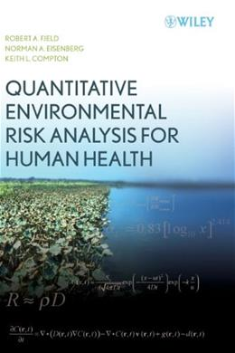 Quantitative Environmental Risk Analysis for Human Health, by Fjeld 9780471722434