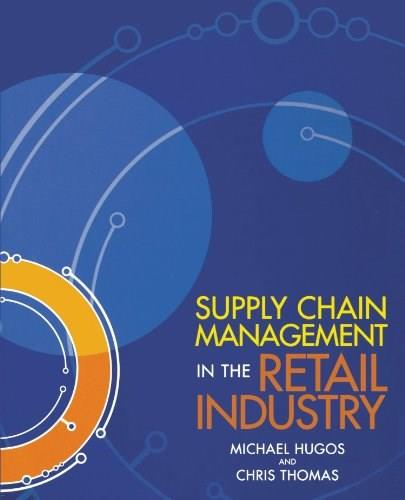 Supply Chain Management in the Retail Industry, by Hugos 9780471723196