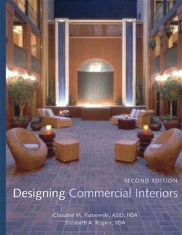 Designing Commercial Interiors, by Piotrowski, 2nd Edition 9780471723493
