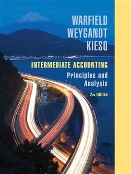Intermediate Accounting: Principles and Analysis, by Warfield, 2nd Edition 9780471737933