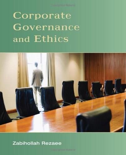 Corporate Governance and Ethics, by Rezaee 9780471738008