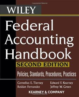 Federal Accounting Handbook: Policies, Standards, Procedures, Practices, by Tierney, 2nd Edition 9780471739289