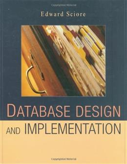 Database Design and Implementation, by Sciore 9780471757160