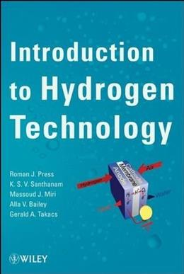 Introduction to Hydrogen Technology, by Press 9780471779858