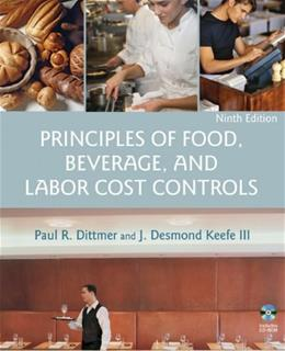 Principles of Food, Beverage, and Labor Cost Controls, 9th Edition 9 w/CD 9780471783473