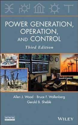 Power Generation, Operation and Control, by Wood 3 9780471790556