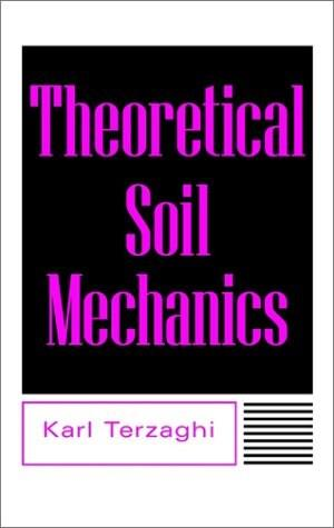 Theoretical Soil Mechanics, by Terzaghi 9780471853053