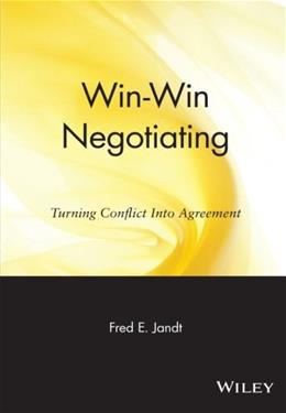 Win-Win Negotiating: Turning Conflict Into Agreement 9780471858775