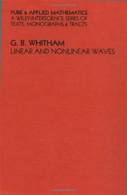 Linear and Nonlinear Waves, by Whitman 9780471940906