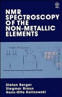 NMR Spectroscopy of the Non-Metallic Elements, by Berger 9780471967637