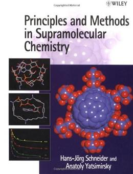 Principles and Methods in Supramolecular Chemistry, by Schneider 9780471972532