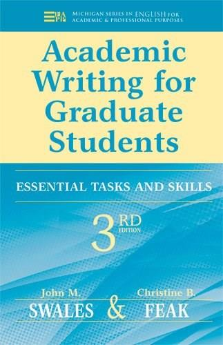 Academic Writing for Graduate Students: Essential Tasks and Skills 3 9780472034758
