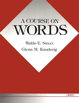 Course on Words, by Sweet, WORKTEXT 9780472081011