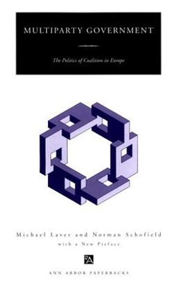 Multiparty Government: The Politics of Coalition in Europe, by Laver 9780472085620