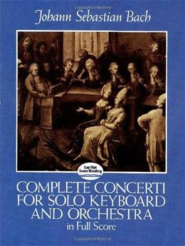 Complete Concerti for Solo Keyboard and Orchestra in Full Score (Dover Music Scores) 9780486249292