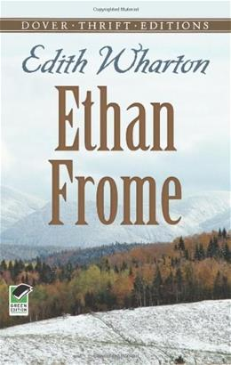 Ethan Frome, by Wharton 9780486266909