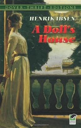 Dolls House, by Ibsen, Grade 9-12 9780486270623