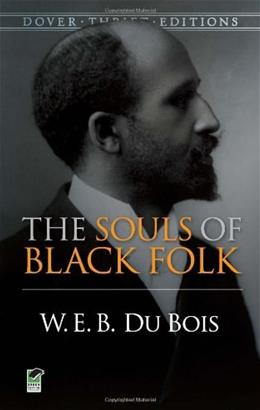 Souls of Black Folk, by DuBois 9780486280417