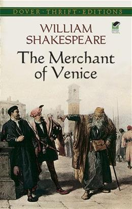 Merchant of Venice, by Shakespeare 9780486284927