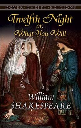 12th Night, Or, What You Will, by Shakespeare 9780486292908