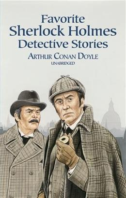 Favorite Sherlock Holmes Detective Stories (Dover Childrens Evergreen Classics) Unabridged 9780486412429