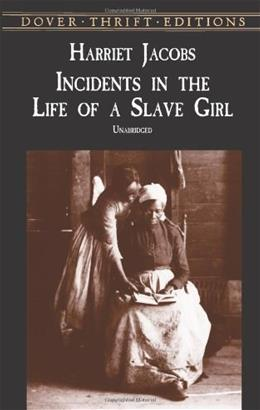Incidents in the Life of a Slave Girl, by Jacobs, Reprint 9780486419312