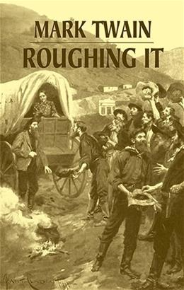 Roughing It, by Twain 9780486427041