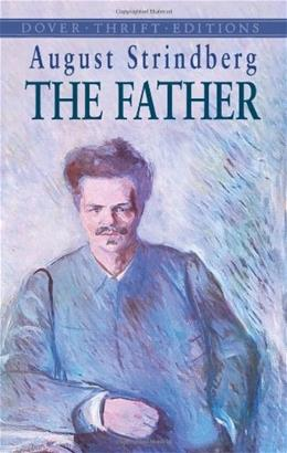 The Father (Dover Thrift Editions) 9780486432175