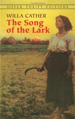 The Song of the Lark (Dover Thrift Editions) 9780486437002