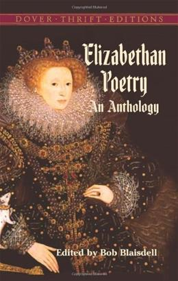 Elizabethan Poetry: An Anthology, by Blaisdell 9780486437941