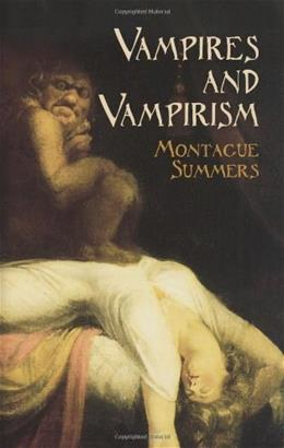 Vampires and Vampirism (Dover Occult) 9780486439969