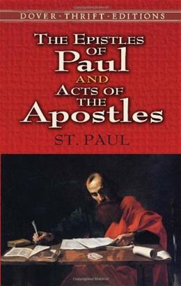 Epistles of Paul and Acts of the Apostles, by St. Paul 9780486461694