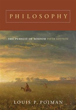 Philosophy: The Pursuit of Wisdom 5 9780495007128