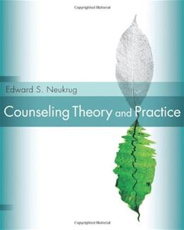 Counseling Theory and Practice, by Neukrug 1 PKG 9780495008842