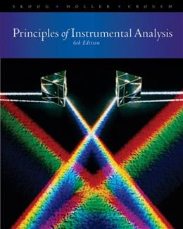 Principles of Instrumental Analysis, by Skoog, 6th Edition 9780495012016