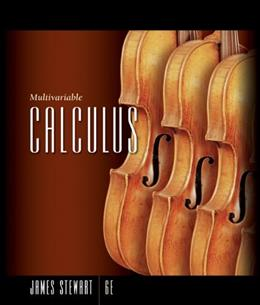 Calculus: Multivariable, by Stewart, 6th Edition, Solutions Manual 9780495012283