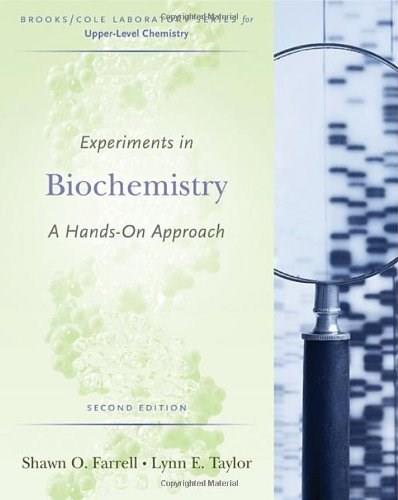 Experiments in Biochemistry: A Hands-on Approach (Brooks/Cole Laboratory) 2 9780495013174