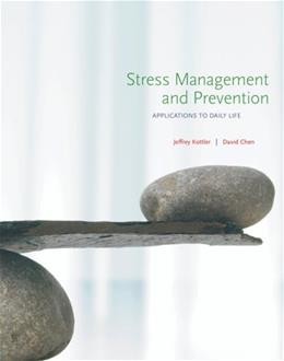 Stress Management And Prevention, by Kottler 9780495016281
