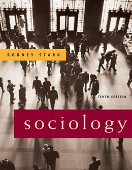 Sociology, by Stark, 10th Edition 9780495093442